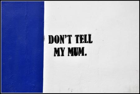 Don't Tell My Mum