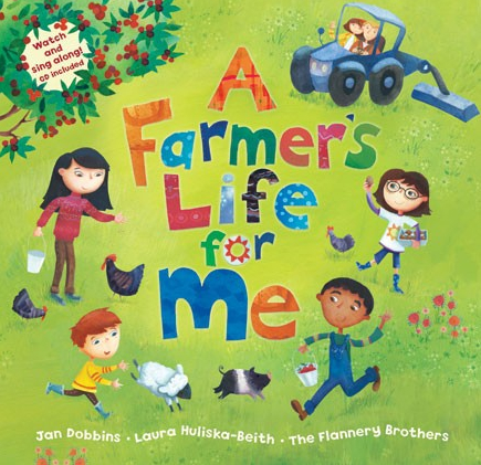 The cover of the children's picture book 'A Farmer's Life for Me' by Barefoot Books