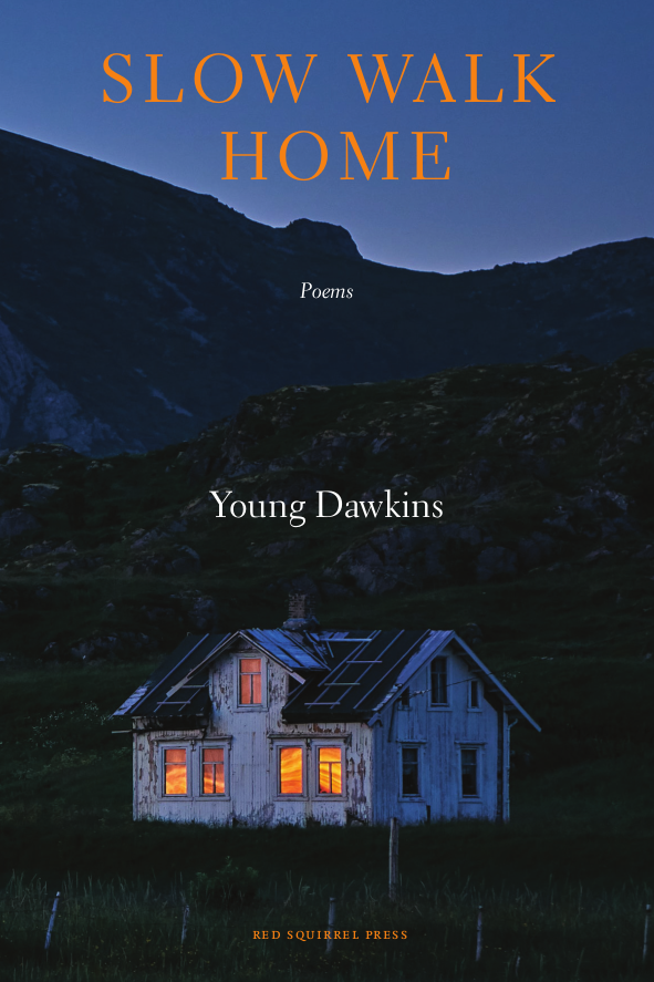 The cover of the poetry book 'Slow Walk Home' by Young Dawkins